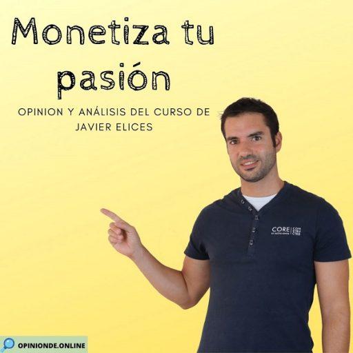 Opinión de Monetiza tu pasión